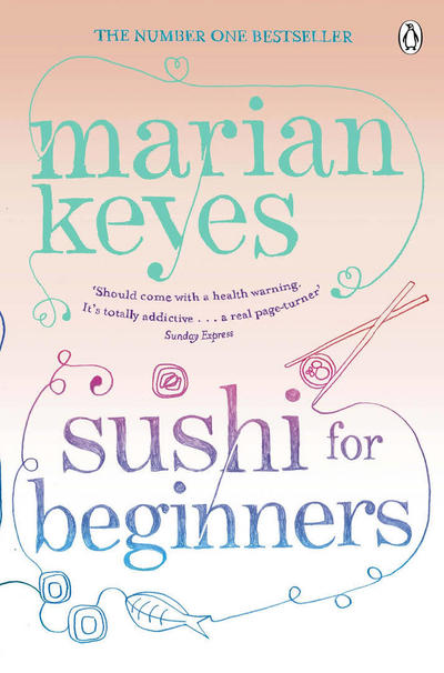 Sushi for Beginners (Audiobook) by Marian Keyes |