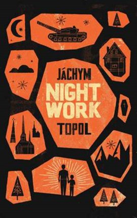 Nightwork by Jáchym Topol