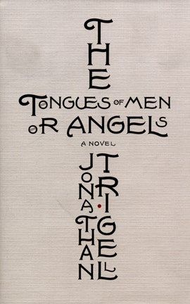 The tongues of men or angels by Jonathan Trigell