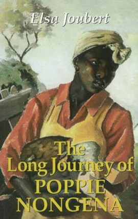 Long journey of Poppie Nongena by Elsa Joubert