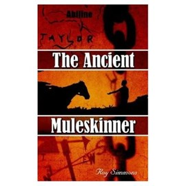 The Ancient Muleskinner by Roy Simmons