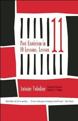 Post-exoticism in ten lessons, lesson eleven by Antoine Volodine