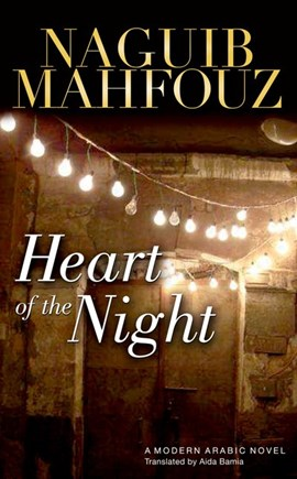 Heart of the night by Naguib Mahfouz