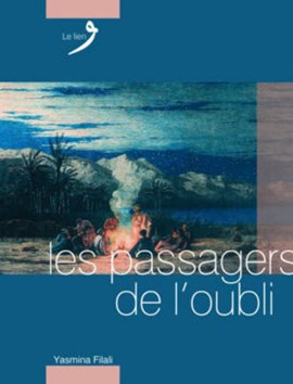 Passagers De L'oubli by Yasmina Filali