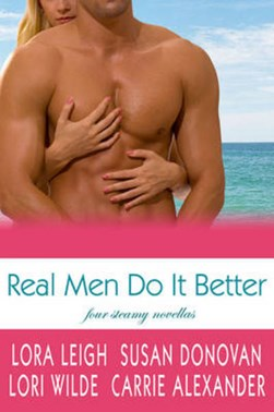 Real men do it better by Susan Donovan