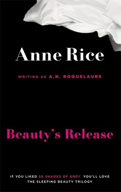 Beauty's release by A. N Roquelaure