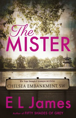 The mister by E. L James