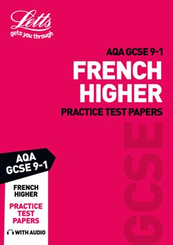 AQA GCSE 9-1 French. Practice test papers by