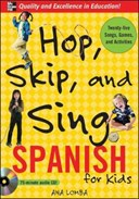 Hop, Skip, and Sing Spanish (Book + Audio CD)
