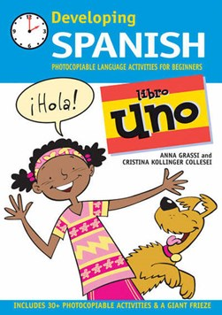 Developing Spanish. Libro 1 by Anna Grassi