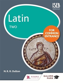 Latin for Common Entrance. 2 by N. R. R Oulton
