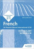 Edexcel international GCSE French. Vocabulary workbook