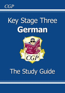 Key Stage Three German. The study guide by Taissa Csaky