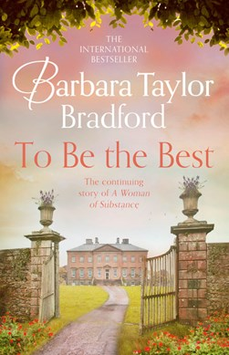 To be the best by Barbara Taylor Bradford