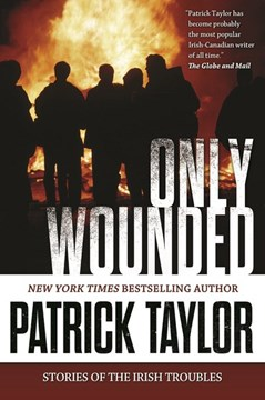 Only Wounded P/B by Patrick Taylor