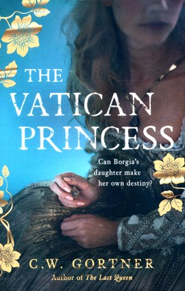 The Vatican princess by C W Gortner