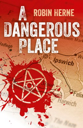 A dangerous place by Robin Herne