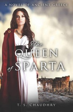 The Queen of Sparta by T. S. Chaudhry