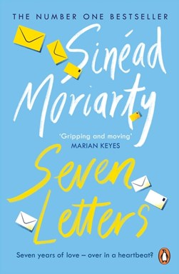 Seven letters by Sinéad Moriarty