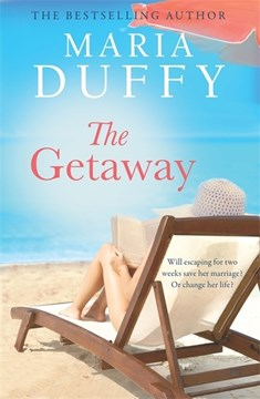 Book cover of The Getaway book by Maria Duffy