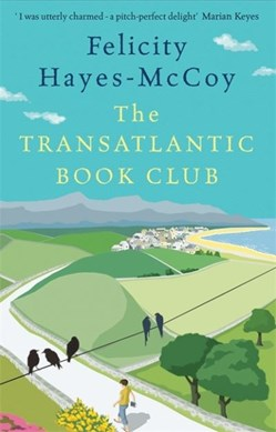 The transatlantic book club by Felicity Hayes-McCoy