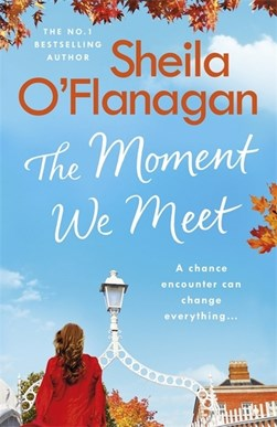 Moment We Meet P/B by Sheila O'Flanagan