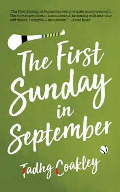 First Sunday In September P/B by Tadhg Coakley