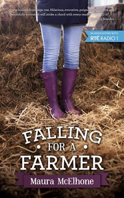 Falling for a farmer by Maura McElhone