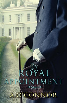 By Royal Appointment TPB by A O'Connor