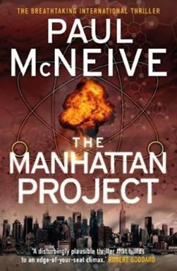 Manhattan Project P/B by Paul McNeive