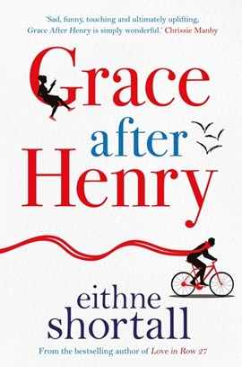 Grace After Henry TPB by Eithne Shortall
