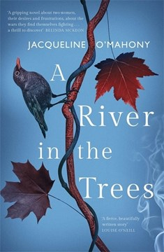 A River In The Trees TPB by Jacqueline O'Mahony