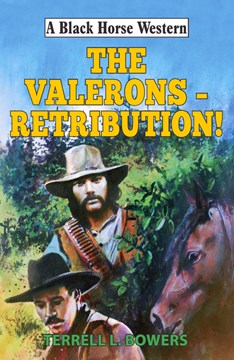 The Valerons - retribution! by Terrell L Bowers