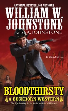 Bloodthirsty by William W Johnstone