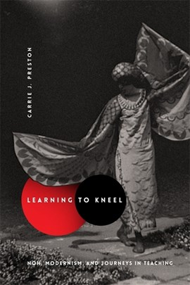 Learning to kneel by Carrie J. Preston