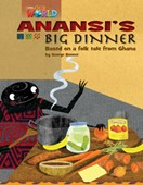 Our World Readers: Anansi's Big Dinner