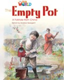 Our World Readers: The Empty Pot