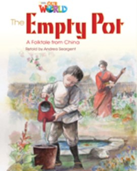 Our World Readers: The Empty Pot by Andrea Seargent
