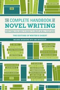 The Complete Handbook of Novel Writing 3rd Edition