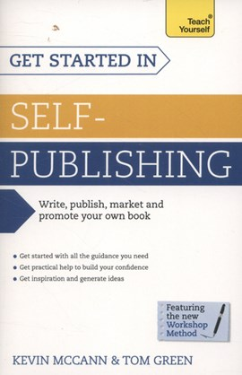 Get started in self-publishing by Kevin McCann