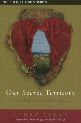 Our secret territory by Laura Simms