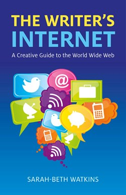 The writer's Internet by Sarah-Beth Watkins