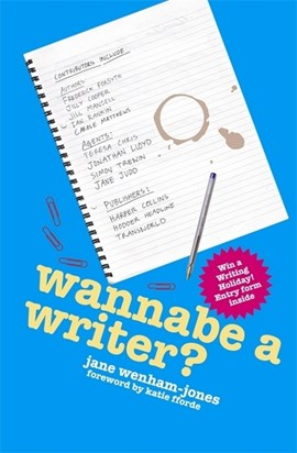 Wannabe a writer? by Jane Wenham-Jones