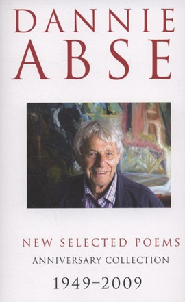 New selected poems by Dannie Abse