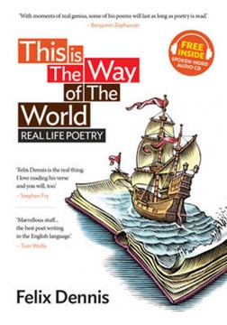 This is the way of the world by Felix Dennis