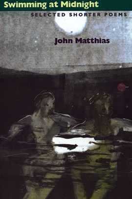 Swimming At Midnight by John Matthias