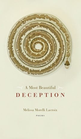 A most beautiful deception by Melissa Morelli Lacroix