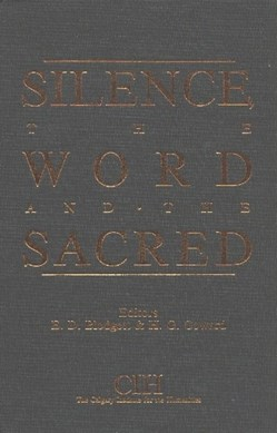 Silence, the Word and the Sacred by E.D. Blodgett