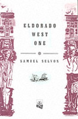 Eldorado west one by Samuel Selvon