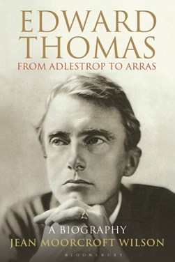 Edward Thomas by Jean Moorcroft Wilson